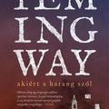 Hemingway: Akiért a harang szól