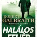 Galbraith: Halálos fehér