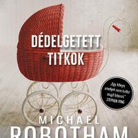 Robotham: Dédelgetett titkok