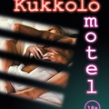 Thalese: Kukkoló motel