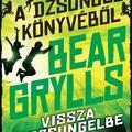 Grylls: Vissza a dzsungelbe