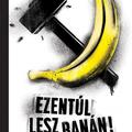 Ezentúl lesz banán!