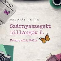 Palotás: Mámor, múlt, Málta