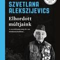 Alekszijevics: Elhordott múltjaink