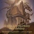 Paolini: A villa, a boszorkány és a sárkány