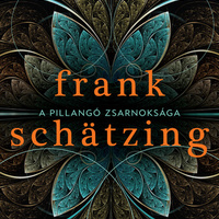 Schatzing: A pillangó zsarnoksága