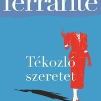 Ferrante: Tékozló szeretet