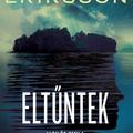 Eriksson: Eltűntek