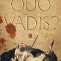 Sienkiewicz: Quo vadis?
