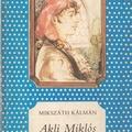 Mikszáth: Akli Miklós