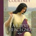 Courtney: A kijevi hercegnő
