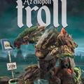 Szélesi: Az ellopott troll