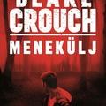 Crouch: Menekülj