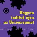 Kása: Hogyan indítsd újra az Univerzumot