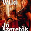 Wild: Jó szeretők
