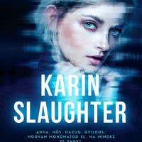 Slaughter: Azt hittem, ismerlek