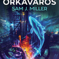 Miller: Orkaváros