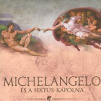 King: Michelangelo és a Sixtus-kápolna