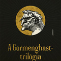 Peake: A Gormenghast-trilógia