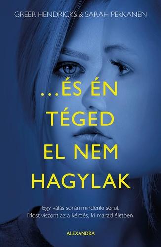 es_en_teged_el_nem_hagylak.jpg