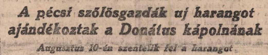 1924_08_09_uj_harangot_kapott_a_donatusi_kapolna_dunantul_cim.jpg