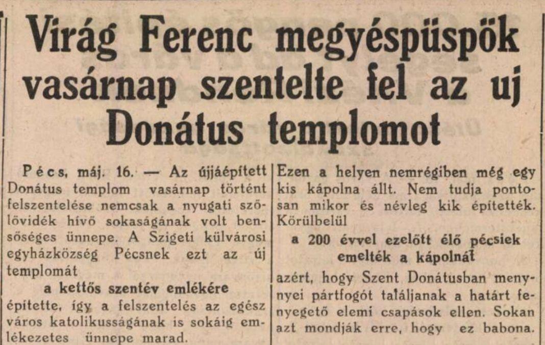 1938_05_17_dunantul_virag_ferenc_megyespuspok_vasarnap_szentelte_fel_az_uj_donatus_templomot.jpg