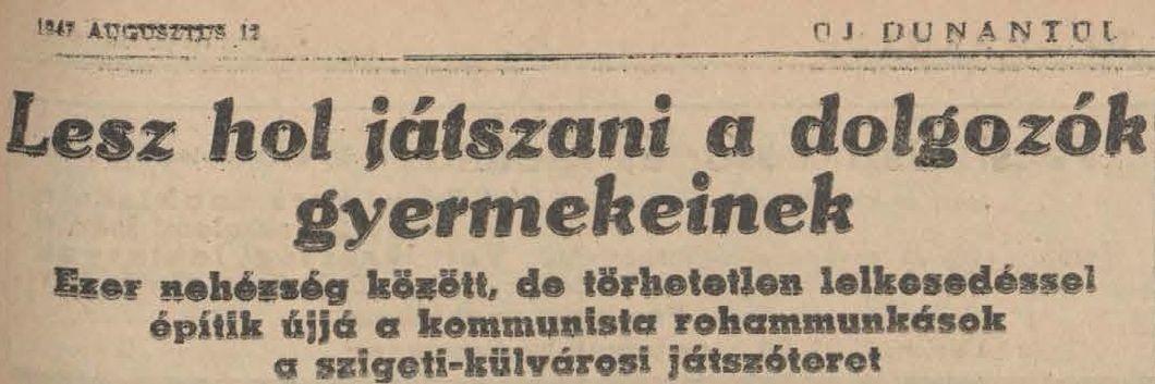 1947-08-12_dunantulinaplo_jatszoter_javitasa.jpg