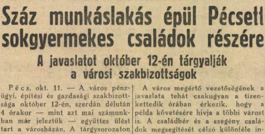 _kep_1938_szaz_munkaslakas_epul_pecsett_sokgyermekes_csaladok_reszere_dunantul_1938_10_12.jpg