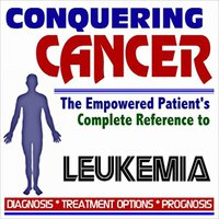 =NEW= 2009 Conquering Cancer - The Empowered Patient's Complete Reference To Leukemia - Diagnosis, Treatment Options, Prognosis (Two CD-ROM Set). desktop Service style Hayden eligible tienes Budget