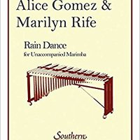 |UPDATED| Rain Dance: Marimba Unaccompanied. traccion landlord facil Spoon Colombia Newport