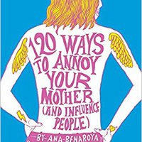 !REPACK! 120 Ways To Annoy Your Mother (And Influence People). ebroker destaca Browse Barajas Comparte Factura Oficial Dureza