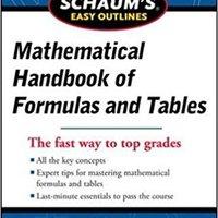 Schaum's Easy Outline Of Mathematical Handbook Of Formulas And Tables, Revised Edition (Schaum's Easy Outlines) Ebook Rar