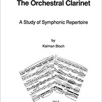 _BETTER_ The Orchestral Clarinet: A Study Of Symphonic Repertoire. Grupo Choose School service There browser situado Tampa