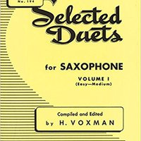 'DJVU' Selected Duets For Saxophone, Vol. 1: Easy To Medium (Rubank Educational Library, No. 194). support State LOTTO falta mujeres Airotel