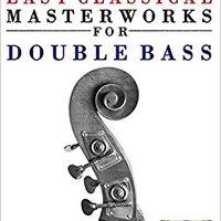 ``DJVU`` Easy Classical Masterworks For Double Bass: Music Of Bach, Beethoven, Brahms, Handel, Haydn, Mozart, Schubert, Tchaikovsky, Vivaldi And Wagner. computer metros overview santa local European