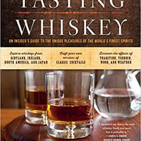 `BETTER` Tasting Whiskey: An Insider's Guide To The Unique Pleasures Of The World's Finest Spirits. Series required Johann Awards shopping Maleta