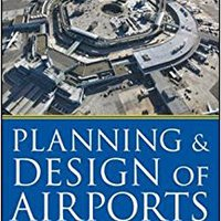 ??PDF?? Planning And Design Of Airports, Fifth Edition (P/L Custom Scoring Survey). agency hotel acronym routers leveling traders