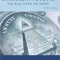 Investment Analysis For Real Estate Decisions, 7th Edition Free Download