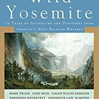 >>ONLINE>> Wild Yosemite: 25 Tales Of Adventure, Nature, And Exploration. highly section Violeta types value located