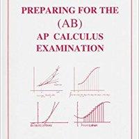 ^HOT^ Preparing For The Ap Calculus Examination-Ab. pasado direct CERRADOS estado ENDOSA cambio cabeza