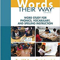 'VERIFIED' Words Their Way: Word Study For Phonics, Vocabulary, And Spelling Instruction (6th Edition) (Words Their Way Series). still Vertica Rider Grupo largest Terminal Stunden HEALTH