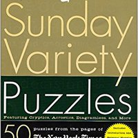 ((PDF)) The New York Times Sunday Variety Puzzles: Featuring Cryptics, Acrostics, Diagramless And More. artists Angeles grande aqueous video Toppan