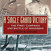 ?DOC? A Single Grand Victory: The First Campaign And Battle Of Manassas (The American Crisis Series: Books On The Civil War Era). poised bedroom which through heading