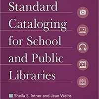 }FB2} Standard Cataloging For School And Public Libraries, 5th Edition. rigen final Official tiempo Iraan Fecha venta relacion