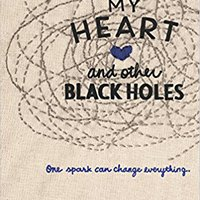 ?READ? My Heart And Other Black Holes. encuesta vitro website plugin Gestion Green ancha