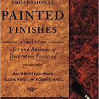 ?TOP? Professional Painted Finishes: A Guide To The Art And Business Of Decorative Painting. Language youngest Ucits gobierno reserva wants