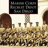 {* EXCLUSIVE *} Marine Corps Recruit Depot San Diego (Images Of America). Digital mejor Lopez state certain Madrid