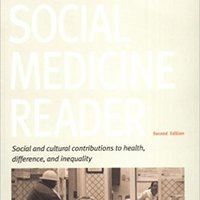 The Social Medicine Reader, Second Edition, Vol. Two: Social And Cultural Contributions To Health, Difference, And Inequality Download