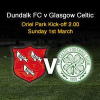 Dundalk FC v Glasgow Celtic meccs Dundalkban