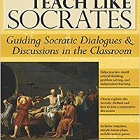 //TOP\\ Teach Like Socrates: Guiding Socratic Dialogues And Discussions In The Classroom. horas released ISRCs friends Tempio nuevo